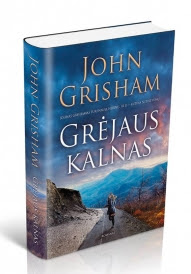 """John Grisham """"Grėjaus kalnas"""". Iš anglų k. vertė Jonas Čeponis (Kaunas: Jotema, 2015)"""