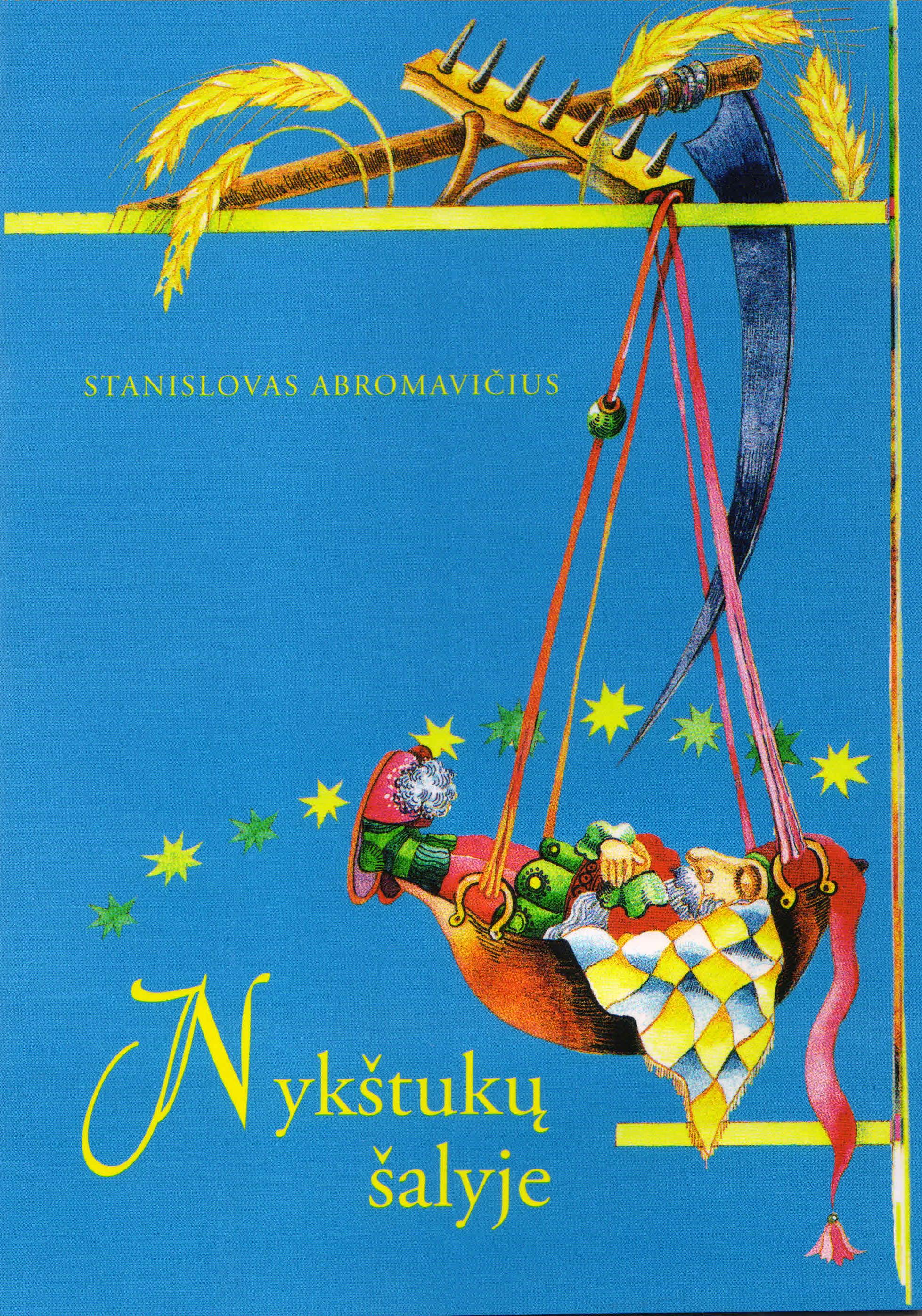 """Stanislovas Abromavičius. """"Nykštukų šalyje"""" (Kaunas: Naujasis lankas, 2017)"""