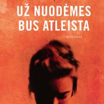 """Katja Kettu """"Už nuodėmes bus atleista"""". Iš suomių k. vertė Aida Krilavičienė (Vilnius: Alma littera, 2015)"""