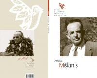 Poezijos pavasario laureatų bibliotekėlė. Antanas Miškinis (Kaunas: Naujasis lankas, Kauno meno kūrėjų asociacija 2015)