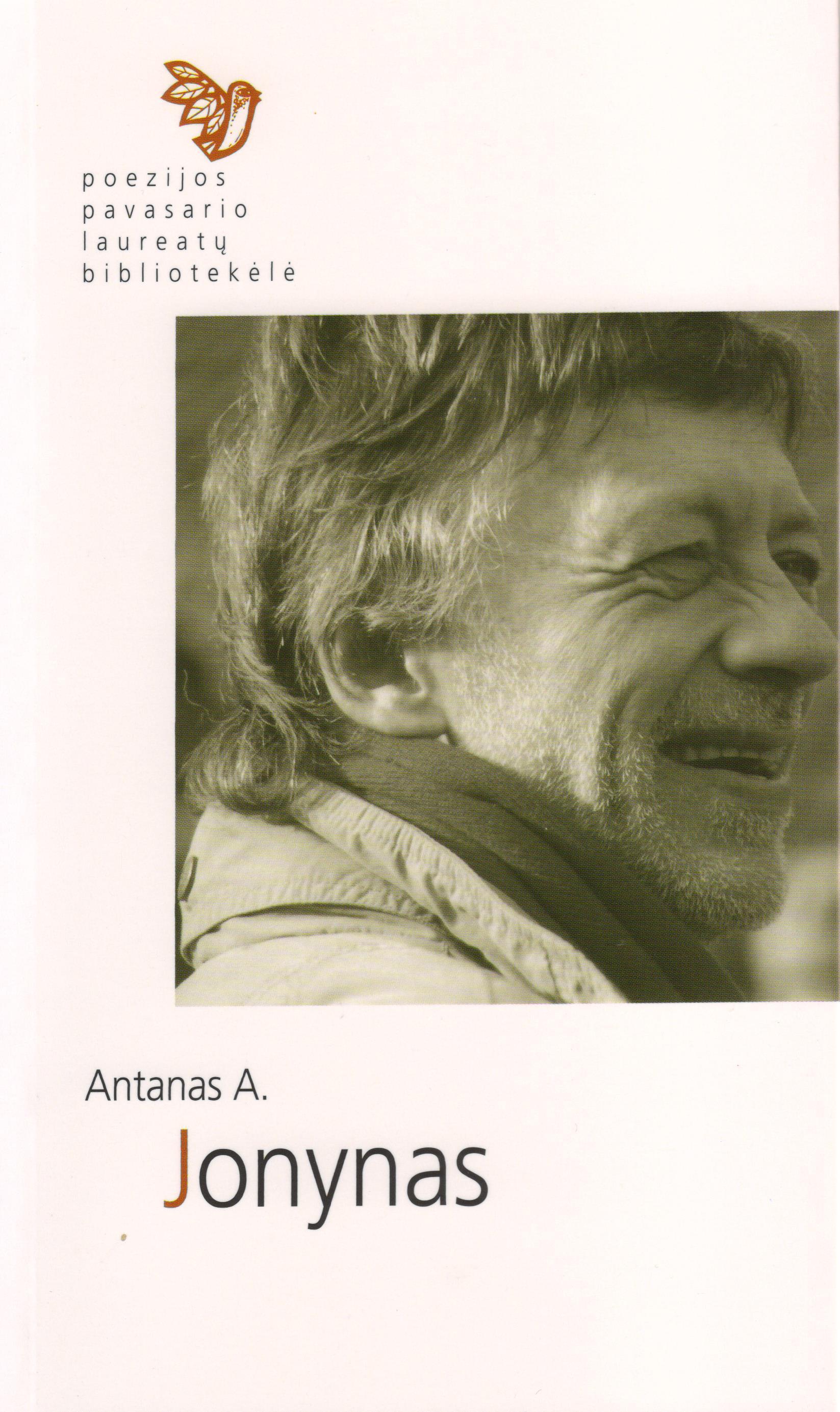 Poezijos pavasario laureatų bibliotekėlė. Antanas A. Jonynas. 54 sonetai (Kaunas: Naujasis lankas, Kauno meno kūrėjų asociacija 2013)