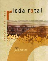 """Regina Jasukaitienė """"Rieda ratai"""" (Kaunas: Kauko laiptai, 2016)"""