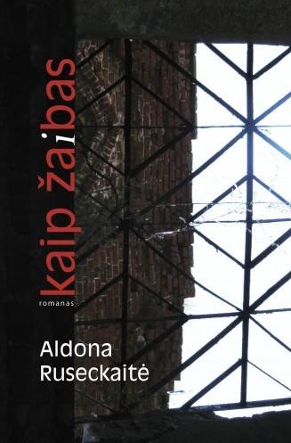 """Aldona Ruseckaitė """"Kaip žaibas"""" (Vilnius: Lietuvos rašytojų sąjungos leidykla, 2014)"""