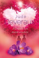 """Jude Deveraux """"Mėnesienos maskaradas"""". Iš anglų kalbos vertė Jonas Čeponis (Kaunas: Jotema, 2015)"""