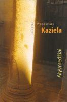 """Vytautas Kaziela. """"Alyvmedžiai"""" (Kaunas: Kauko laiptai, 2018)"""