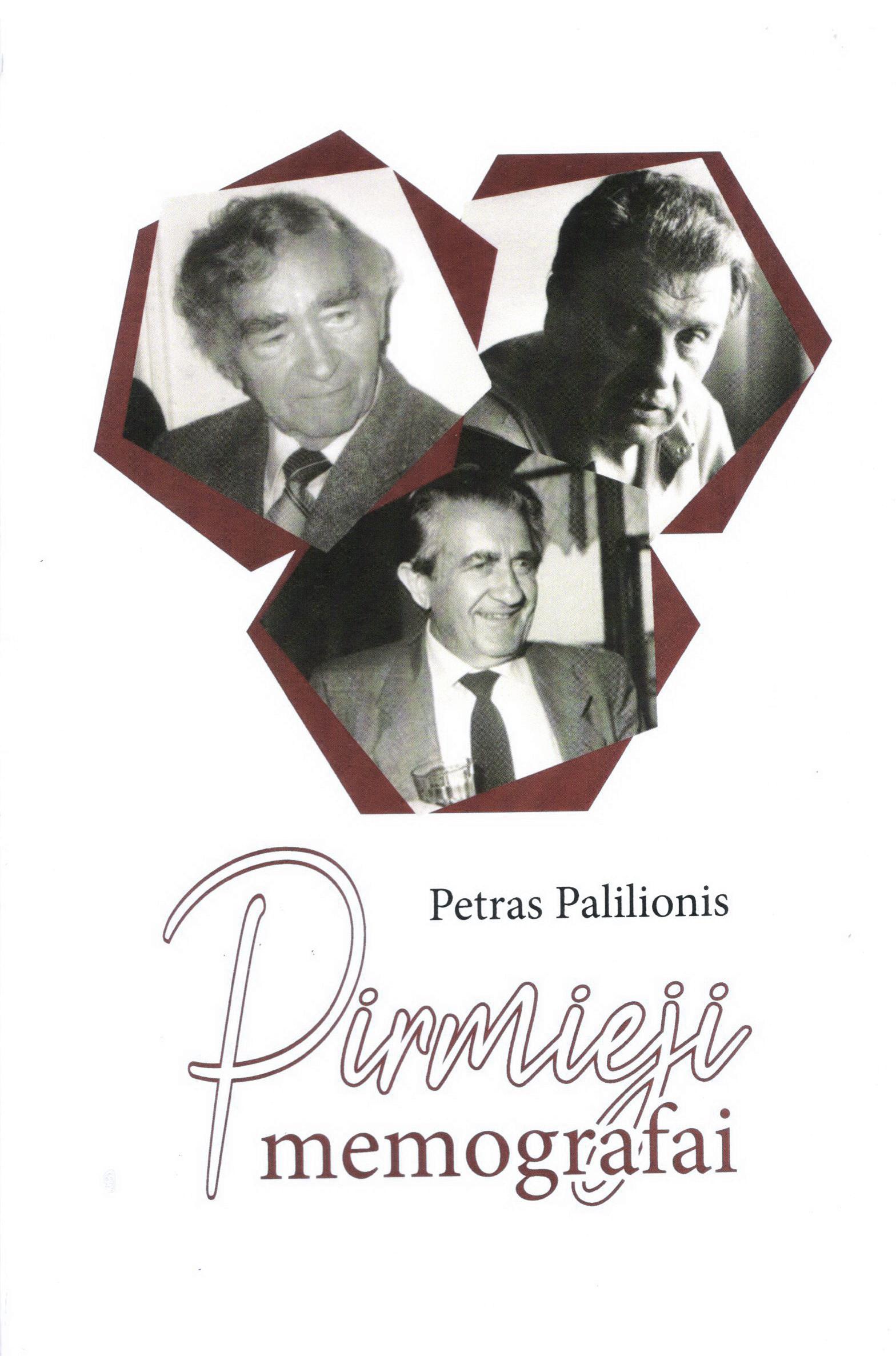 """Petras Palilionis. """"Pirmieji memografai"""" (Kaunas: Naujasis lankas, 2019)"""