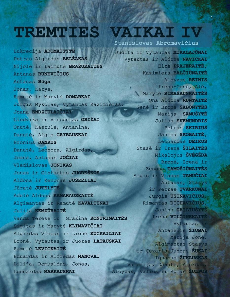 """Stanislovas Abromavičius. """"Tremties vaikai. Ketvirtoji knyga"""" (Kaunas: Lietuvos politinių kalinių ir tremtinių sąjunga, 2020)"""