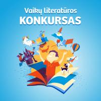 Kūrėjai vaikams, atsiliepkite: skelbiamas vaikų literatūros konkursas