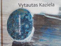 """Vytautas Kaziela. """"Sapnų slidininkas"""" (Kaunas: Kauko laiptai, 2021)"""